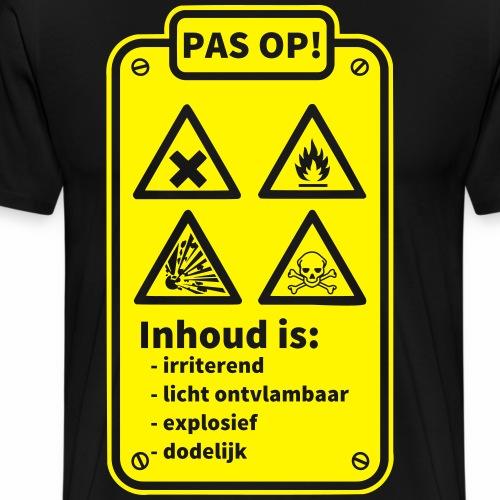 Pas Op - Mannen Premium T-shirt