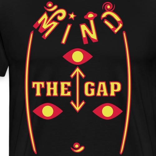 Se opp for mellomrommet mellom - Premium T-skjorte for menn