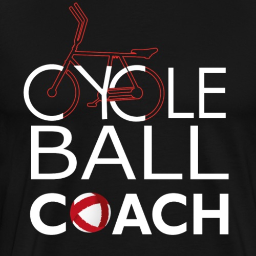 Radball | Cycle Ball Coach - Männer Premium T-Shirt