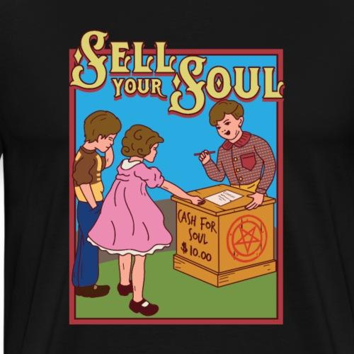 Sell your soul - Verkauf Deine Seele - Männer Premium T-Shirt