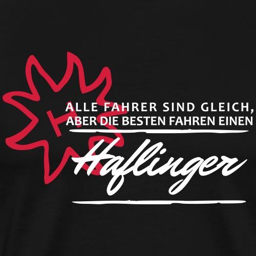 Haflingerfahrer - die besten - Männer Premium T-Shirt
