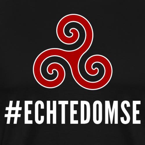 """#ECHTEDOMSE"" – dunkle Textilien - Männer Premium T-Shirt"