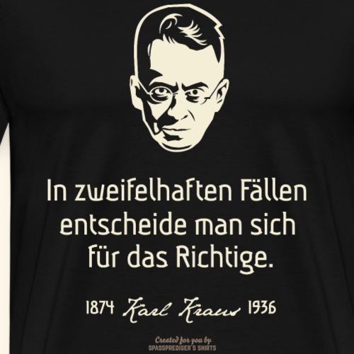 Karl Kraus Zitat zu Zweifelsfällen - Männer Premium T-Shirt