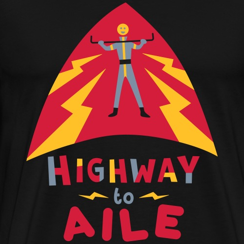Highway to Aile - T-shirt Premium Homme