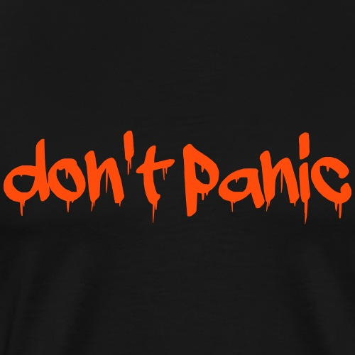 Don't panic - Men's Premium T-Shirt