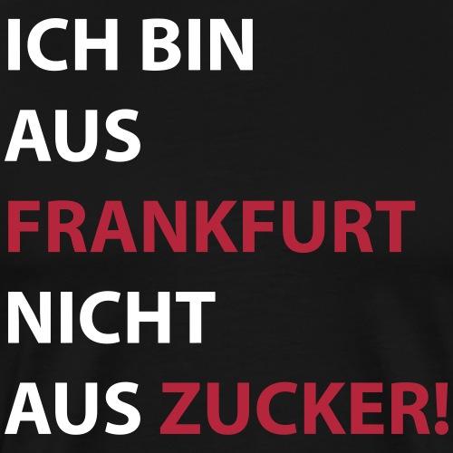 Ich bin aus Frankfurt #Stadtgeschenke - Männer Premium T-Shirt