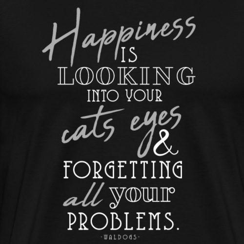 Happiness is Cats - II - Miesten premium t-paita
