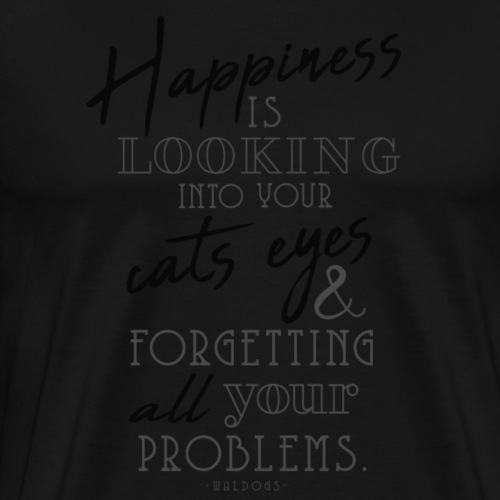 Happiness is Cats - III - Miesten premium t-paita