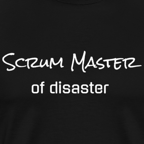 Scrum Master of Disaster - Männer Premium T-Shirt