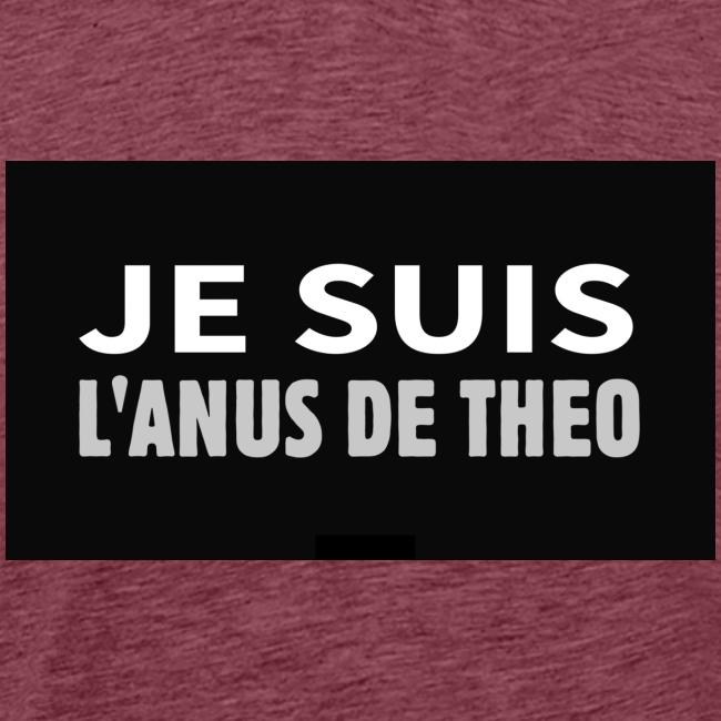 Je suis l'anus de Théo