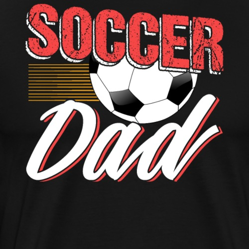 Soccer Dad Mens Funny Father Gift - Männer Premium T-Shirt