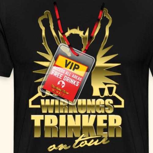 lustiges Bier-Shirt Wirkungstrinker - Männer Premium T-Shirt