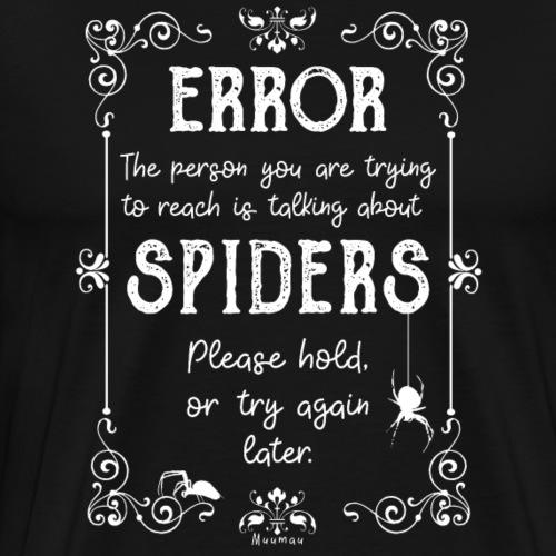 Error Spiders - Miesten premium t-paita
