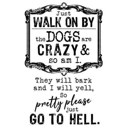 Walk on By Dogs I - Miesten premium t-paita