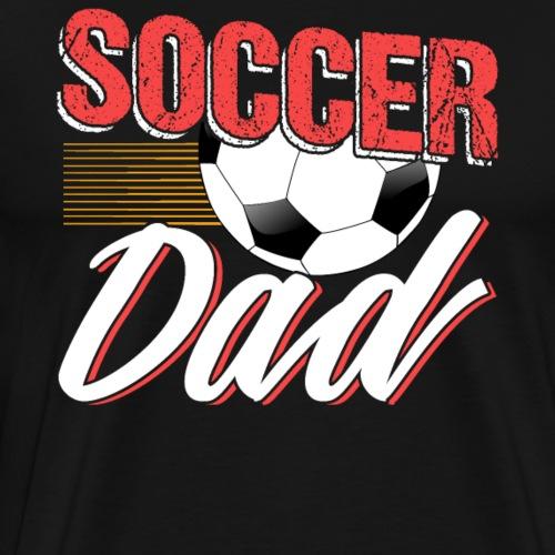 Soccer Dad Mens Funny Father Gift - Männer Premium T-Shirt