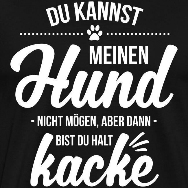 Hund nicht mögen = kacke