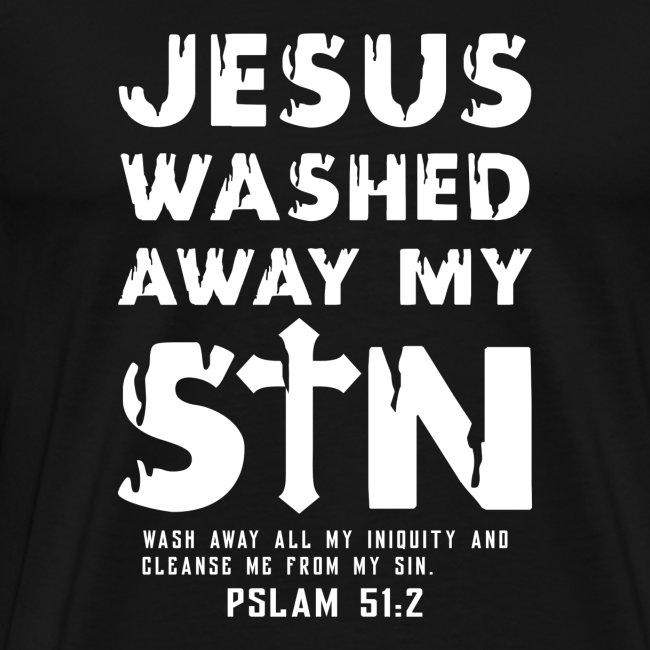 Jesus washed away my Sin - Psalm 51:2