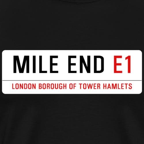 Mile End Street Sign - Men's Premium T-Shirt