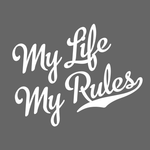 My Life My Rules - Männer Premium T-Shirt