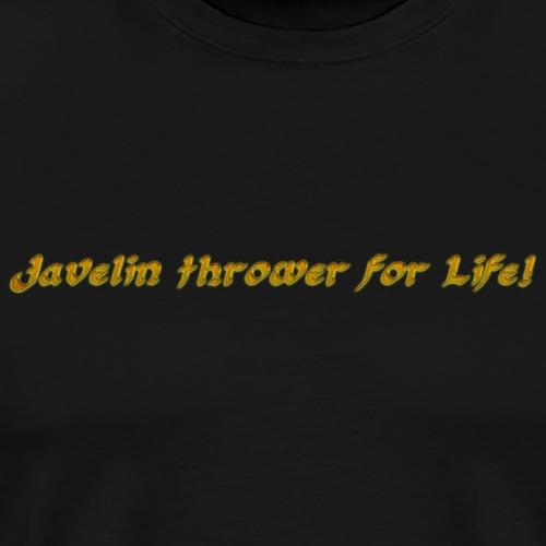 Javelin thrower for Life - Men's Premium T-Shirt
