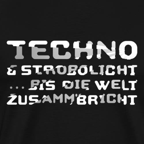 Techno & Strobo I - Männer Premium T-Shirt