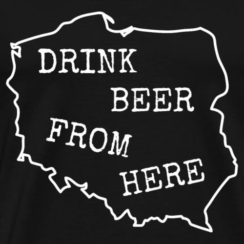 Vintage Retro Drink Beer from Poland. Polish Map - Men's Premium T-Shirt