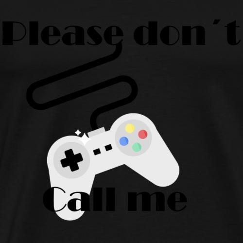 Please don´t Call me - Camiseta premium hombre