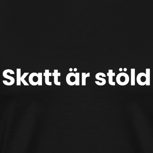 Skatt är stöld - dark - Premium-T-shirt herr