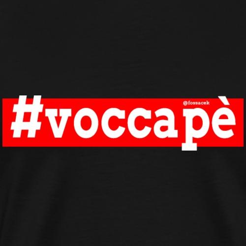 Voccapè - Maglietta Premium da uomo