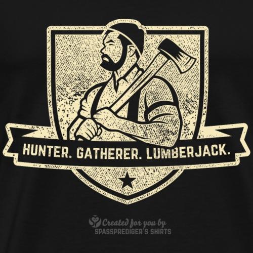 Holzfäller T-Shirt Jäger, Sammler | spassprediger - Männer Premium T-Shirt