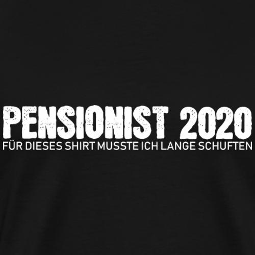 Rentner Ruhestand Pension 2020 Shirt Geschenk - Männer Premium T-Shirt