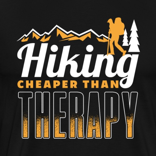 Hiking Cheaper Than Therapy - Männer Premium T-Shirt