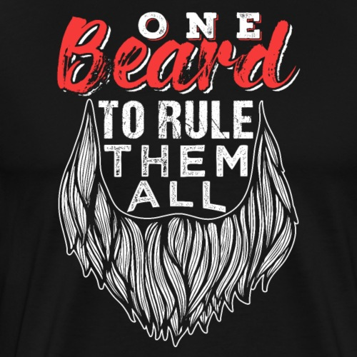 One Beard To Rule Them All Fathers Day Gift - Männer Premium T-Shirt