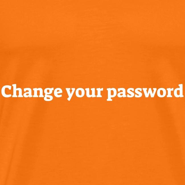 Change your password