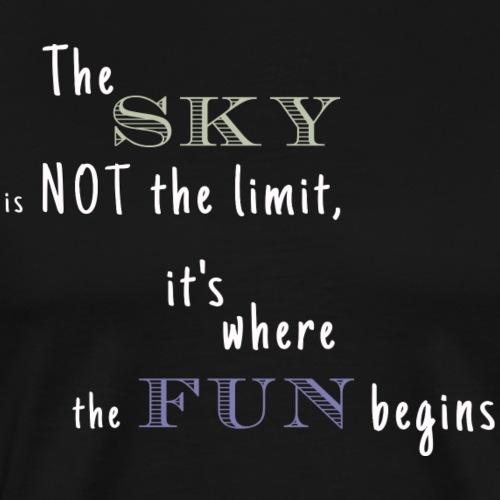 Le ciel n'est pas la limite! - T-shirt Premium Homme