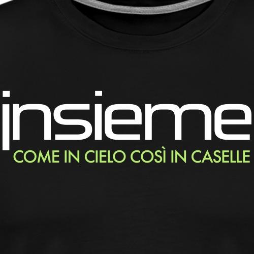Insieme - Come in Cielo Così in Caselle - Maglietta Premium da uomo