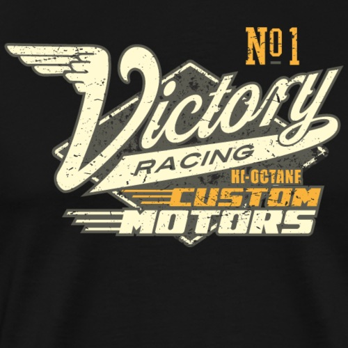 Gift for Rockabillys and Bikers No1 Victory Racing - Männer Premium T-Shirt