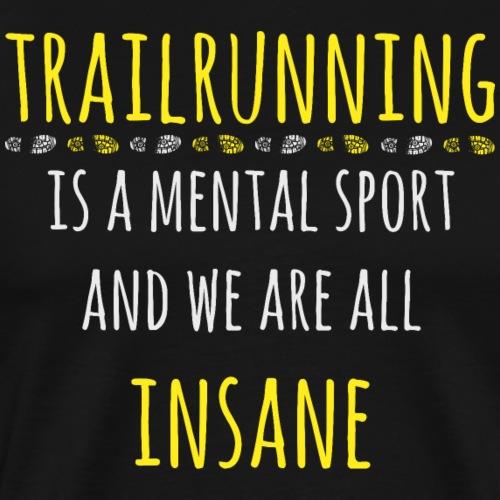 Trailrunning Sport Trailrunner Traillauf Shirt Ges - Männer Premium T-Shirt