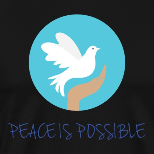 Peace is Possible - Men's Premium T-Shirt