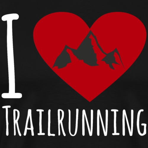 Traillauf Trainrunner Trailrunning Shirt Geschenk - Männer Premium T-Shirt