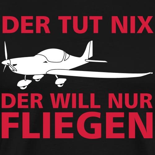 Pilot Spruch fliegen Flugzeug Geschenkidee Tshirt - Männer Premium T-Shirt