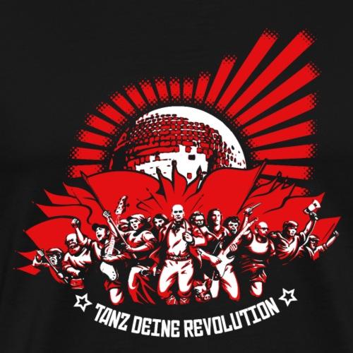 Tanz deine Revolution - Männer Premium T-Shirt
