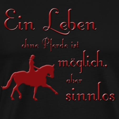 Leben mit Pferd - Männer Premium T-Shirt