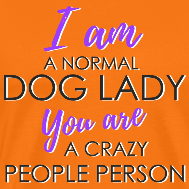 Normal Dog Lady