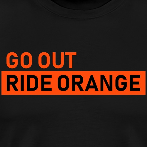 ride orange - Männer Premium T-Shirt