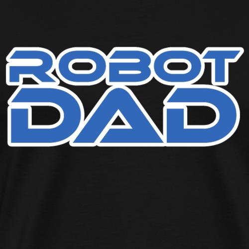 robot papa père cadeau cadeau bricoleur technologie - T-shirt Premium Homme