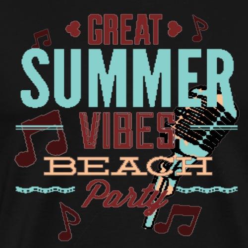 great summer vibes beach party - Männer Premium T-Shirt