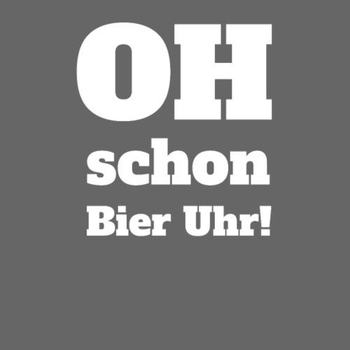 OH - Schon Bier Uhr! Witziges Design - Männer Premium T-Shirt