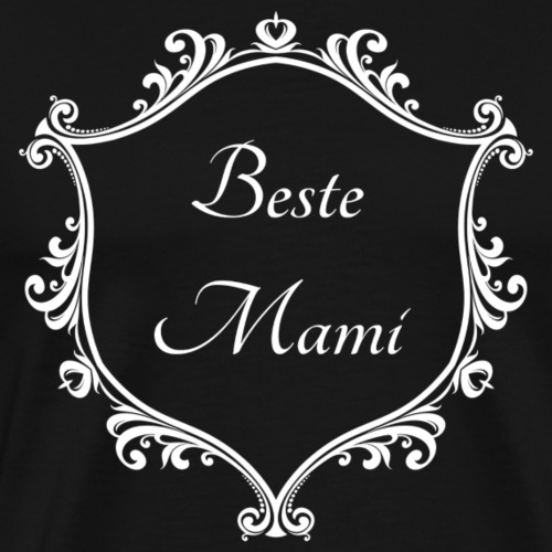 Beste Mami - Männer Premium T-Shirt