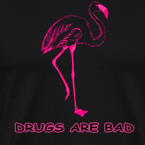 Drugs are bad Flamingo - Männer Premium T-Shirt